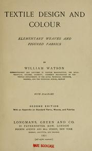 Textile design and colour by Watson, William F.T.I.