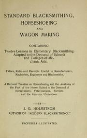 Standard Blacksmithing, Horseshoeing and Wagon Making PDF
