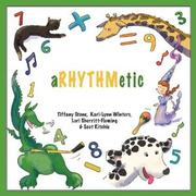 aRHYTHMetic by Tiffany Stone, Kari-Lynn Winters, Lori Sherritt-Fleming