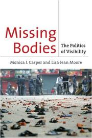 Missing bodies by Monica J. Casper