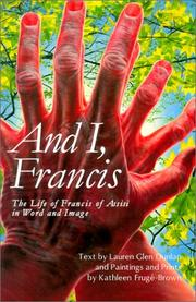 And I, Francis by Lauren Glen Dunlap