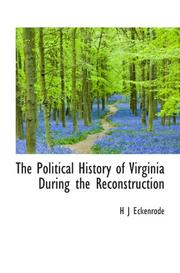 The Political History of Virginia During the Reconstruction PDF