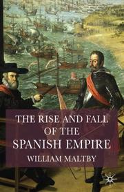 The Rise and Fall of the Spanish Empire PDF