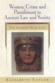 Women, Crime And Punishment In Ancient Law And Society by Elisabeth Meier Tetlow