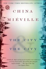 Cover of: The City &amp; The City by China Miville