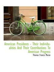 American Presidents - Their Individualities And Their Contributions To American Progress PDF