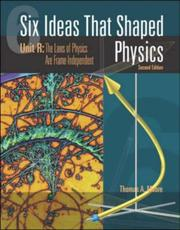 Six Ideas That Shaped Physics by Thomas A. Moore