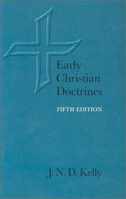 Early Christian doctrines by J. N. D. Kelly