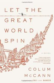 Cover of: Let the great world spin by Colum McCann