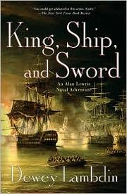 King, ship, and sword by Dewey Lambdin