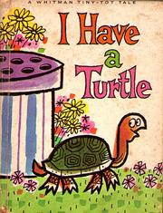 I Have a Turtle by Kathy Bing