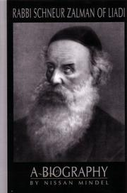 Rabbi Schneur Zalman of Liadi by Nissan Mindel