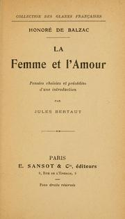 Cover of: La femme et l'amour by Honoré de Balzac