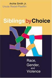 Siblings by choice by Archie Smith