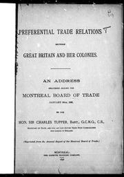 Preferential trade relations between Great Britain and her colonies by Tupper, Charles Sir