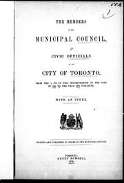 The Members of the municipal council and civic officials of the city of Toronto by
