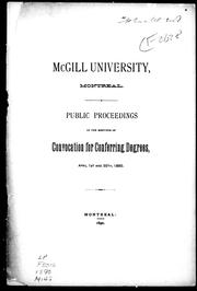 Public proceedings of the meetings of convocation for conferring degrees, April 1st and 30th, 1890 by McGill University.