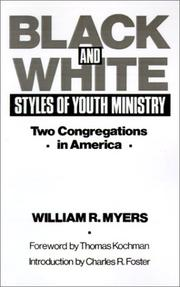 Black and white styles of youth ministry by Myers, William