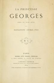 Cover of: La princesse Georges by Alexandre Dumas (fils)
