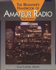 The beginner's handbook of amateur radio by Clay Laster