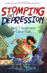 Cover of: Stomping Out Depression by Neil T. Anderson, David Park