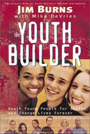 The youth builder by Burns, Jim