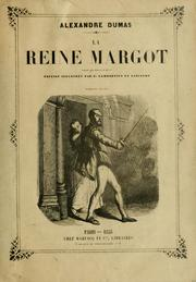 Cover of: La reine Margot by Alexandre Dumas