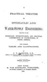 Cover of: A practical treatise on hydraulic and water-supply engineering by John Thomas Fanning