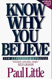 Know why you believe by Little, Paul E.