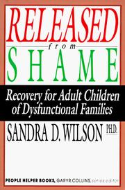Released from shame by Sandra D. Wilson