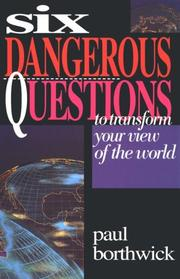 Six dangerous questions to transform your view of the world PDF