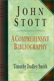 John Stott by Timothy Dudley-Smith
