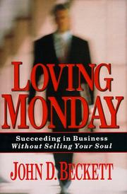 Loving Monday by John D. Beckett