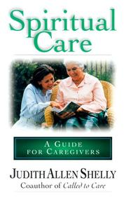 Spiritual care by Judith Allen Shelly