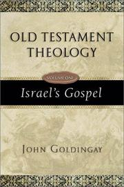 Old Testament Theology by John Goldingay