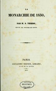 La monarchie de 1830 by Thiers, Adolphe