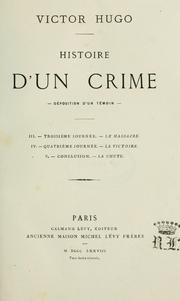 Histoire d&#39;un crime by Victor Hugo