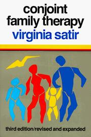 Conjoint family therapy by Virginia Satir