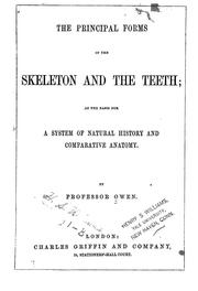 The principal forms of the skeleton and the teeth by Owen, Richard