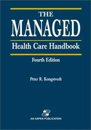 The Managed Health Care Handbook by Peter R. Kongstvedt