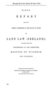 First[-second] report from the Select Committee of the House of Lords on Land Law (Ireland)