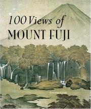 100 Views Of Mount Fuji by Timothy Clark