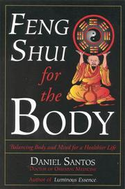 Feng shui for the body by Santos, Daniel D.O.M.