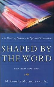Shaped by the Word by M. Robert Mulholland