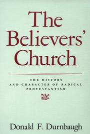 The believers' church by Donald F. Durnbaugh