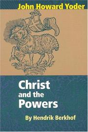 Christ and the powers by H. Berkhof