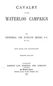 Cavalry in the Waterloo campaign by Wood, Evelyn Sir