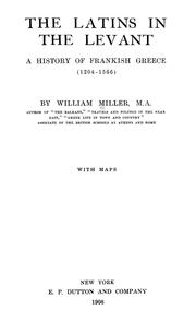 The Latins in the Levant by Miller, William