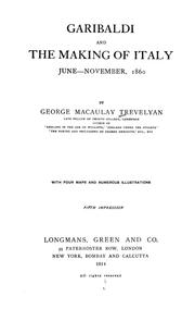 Garibaldi and the making of Italy, (June-November 1860) by George Macaulay Trevelyan