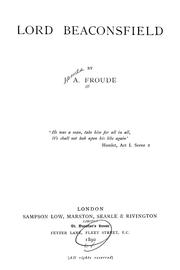 Cover of: Lord Beaconsfield by James Anthony Froude